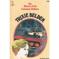 Trixie Belden 21. The Mystery Of The Castaway Children.