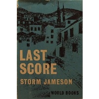 Last Score or The Private Life of Sir Richard Ormston