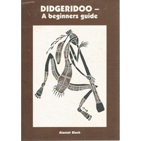 Didgeridoo-A Beginners Guide
