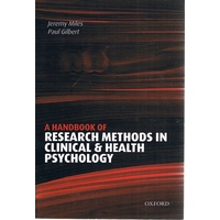 A Handbook Of Research Methods In Clinical & Health Psychology