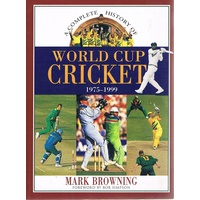 A Complete History Of World Cup Cricket 1975-1999