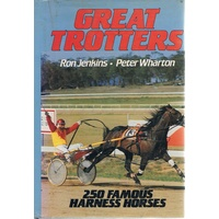 Great Trotters . 250 Famous Harness Horses