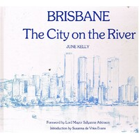 Brisbane. The City On The River