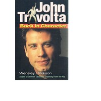 John Travolta. Back In Character