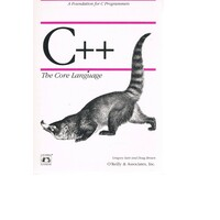 C + +. The Core Language