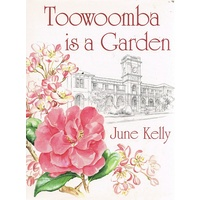 Toowoomba Is A Garden