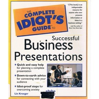 The Complete Idiot's Guide To Successful Business Presentations