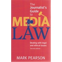 The Journalists Guide To Media Law