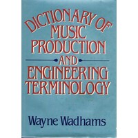Dictionary  of Music Production and Engineering Terminology