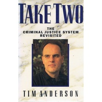 Take Two. The Criminal Justice System Revisited.