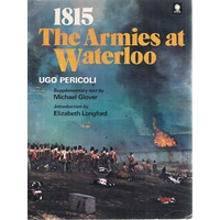 1815. The Armies At Waterloo