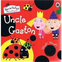 Ben And Holly's Little Kingdom. Uncle Gaston Sound Book
