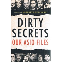 Dirty Secrets. Our Asio Files