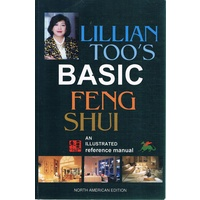 Basic Feng Shui. An Illustrated Reference Manual