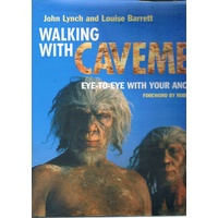 Walking With Cavemen. Eye To Eye With Your Ancestors