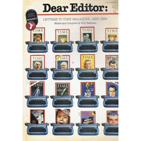 Dear Editor. Letters To Time Magazine 1923-1984