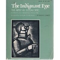 The Indignant Eye. The Artist As Social Critic