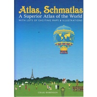 Atlas, Schmatlas. A Superior Atlas Of The World