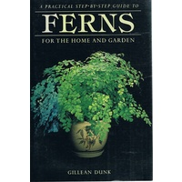 Ferns For The Home And Garden