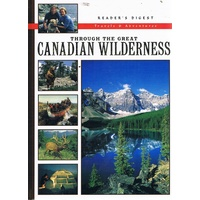 Through The Great Canadian Wilderness