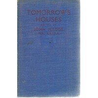 Tomorrow's Houses. New Building Methods Structures And Materials