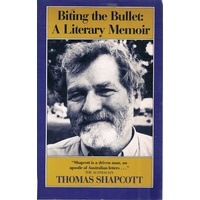 Biting The Bullet. A Literary Memoir