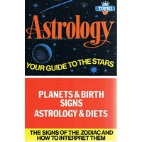 Astrology. Your Guide To The Stars. Planets And Birth Signs Astrology And Diets