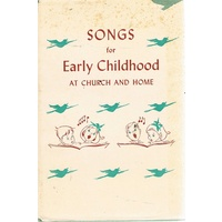 Songs For Early Childhood At Church And Home.