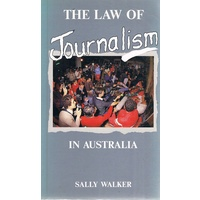 The Law Of Journalism In Australia