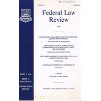 Federal Law Review. Volume 4, Number 1, 1970