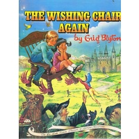 The Wishing Chair Again