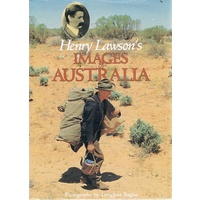 Henry Lawson's Images Of Australia. Photographs, Baglin Douglass.