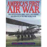 America's First Air War