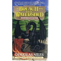A Breach In The Watershed. Book One, The Watershed Trilogy