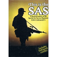 This Is The SAS. A Pictorial History Of The Special Air Service Regiment.
