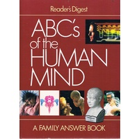 ABC's Of The Human Mind. A Family Answer Book