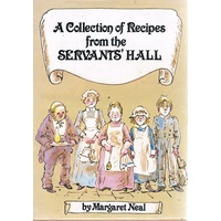 A Collection Of Recipes From The Servants' Hall
