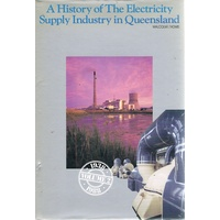 A History Of The Electricity Supply Industry In Queensland