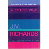 A Critics View. Architecture In The Seventies
