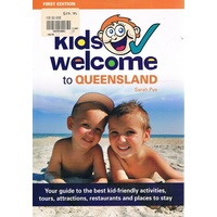 Kids Welcome To Queensland