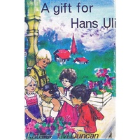 A Gift For Hans Uli