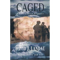 Caged. A Story Of Jewish Resistance