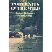 Portraits In The Wild. Animal Behaviour In East Africa