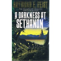 A Darkness At Sethanon. The Triumphant Finale To The Riftwar Saga