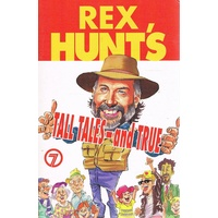 Rex Hunt's Tall Tales-and True