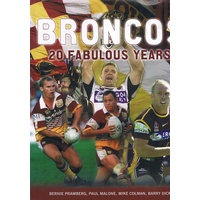 Broncos. 20 Fabulous Years