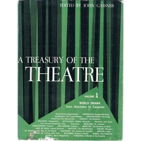 A Treasury Of The Theatre. Volume One