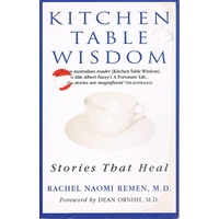 Kitchen Table Wisdom. Stories That Heal