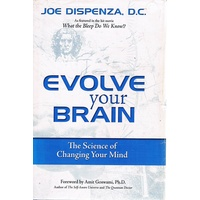 Evolve Your Brain. The Science Of Changing Your Mind