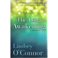 The Long Awakening. A Memoir